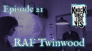 Episode 21 - RAF Twinwood Farm