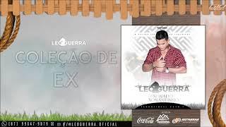 Gambar cover 9 - COLEÇÃO DE EX - LÉO GUERRA (CD XONADO XONADINHO - PROMOCIONAL 2018.1)