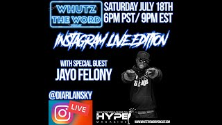 Diar Lansky Interviews Jayo Felony On Instagram Live.