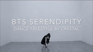 BTS SERENDIPITY — dance freestyle by crystal diamond