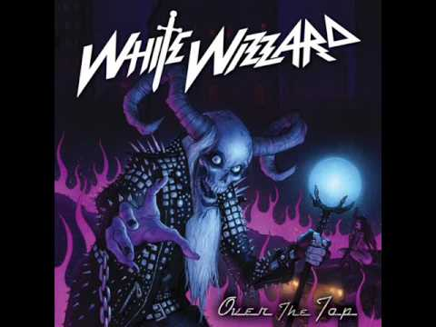 White Wizzard  Iron Goddess Of Vengance