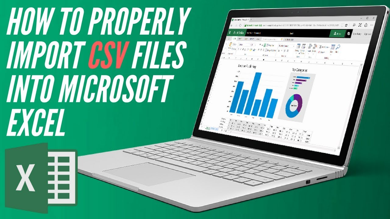 How To : properly import CSV files into Microsoft Excel
