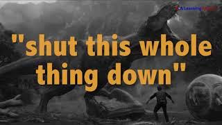English @ the Movies: 'Shut This Whole Thing Down'