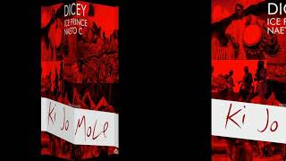 Dicey_omg - Ki jo Mole (feat Ice Prince and Naeto c)