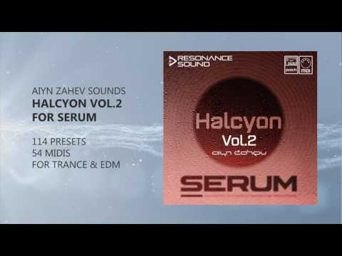 Aiyn Zahev Sounds - Halcyon Vol 2 for Serum | Resonance Sound