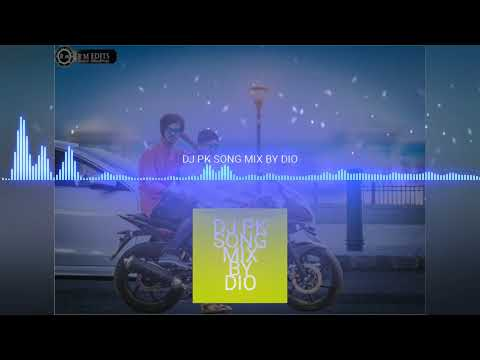 Dj PK song mix by Dio Ananth