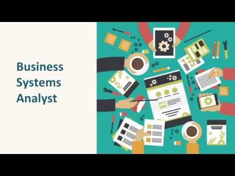 Business Systems Analyst Overview part 1