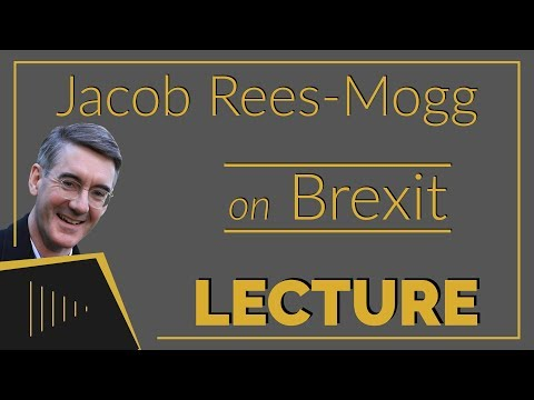Jacob Rees-Mogg Lecture on Brexit | RAW Productions