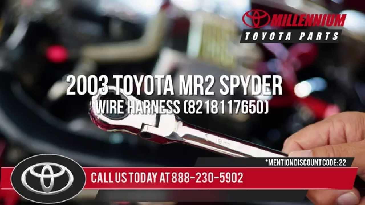 Toyota Mr Spyder Wiring Harness on toyota corolla wiring harness, toyota tundra wiring harness, toyota pickup wiring harness,