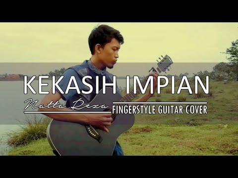 Kekasih Impian (Natta Reza) - Gitar Fingerstyle Cover