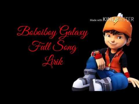 Boboiboy Galaxy Full Song Lirik
