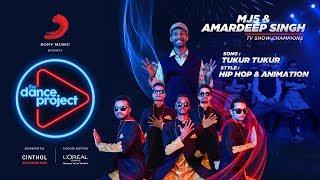 Tukur Tukur Hip hop Mix | MJ5 | Amardeep Singh | Hip Hop & Animation | The Dance Project