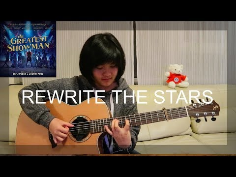 Rewrite The Stars - The Greatest Showman (fingerstyle Guitar Cover) (free Tabs)