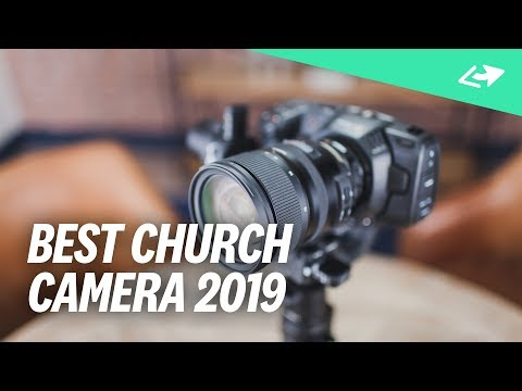 The Ultimate Church VIDEO Camera Setup For 2019