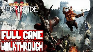 WARHAMMER VERMINTIDE 2 Gameplay Walkthrough Part 1 FULL GAME No Commentary