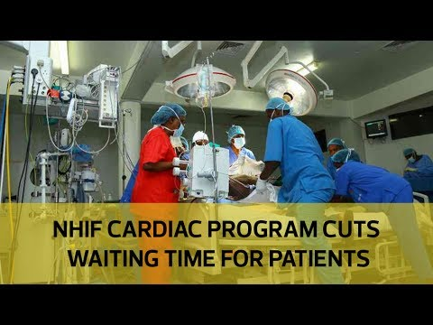 NHIF cardiac program cuts waiting time