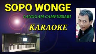 SOPO WONGE - CAMPURSARI LANGGAM JAWA (cover by barno entertainment)