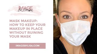 Mask mandate makeup tips