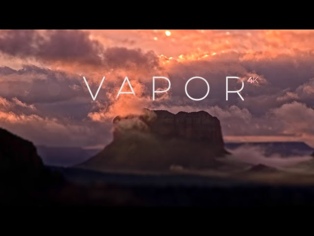 Vapor 4k : A Timelapse Adventure