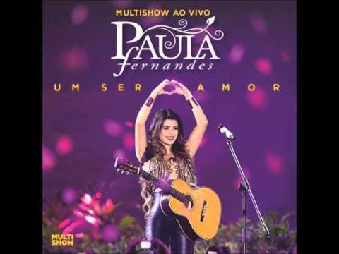 Pássaro de Fogo - DVD Paula Fernandes Multishow Ao Vivo