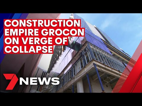 Melbourne construction empire Grocon on the verge of collapse | 7NEWS