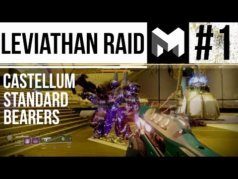 Destiny 2 Leviathan Raid Guide Part 1: Castellum Standard Bearer / Relic Walkthrough