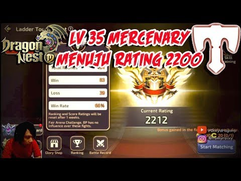 Menuju rating 2200 !!!Dragon Nest M - Lv 35  Mercenary PvP LADDER