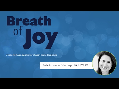 Breath of Joy: A Yoga Practice for Children with ADHD