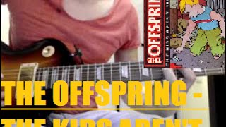 The Offspring - The kids aren't alright / Видеоурок