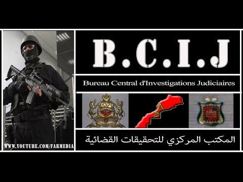 """Le FBI marocain """"BCIJ """" ( Bureau Central d'Investigations Judiciaires )"""