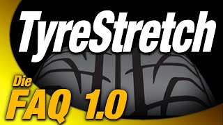 TireStretch - Antworten zu Euren Fragen | (Reifen strecken, ETRTO, Freigaben, Gesetze, TyreStretch)