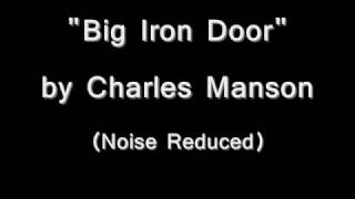 Watch Charles Manson Big Iron Door video