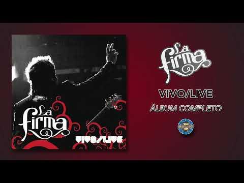 La Firma - Vivo / Live ( Álbum Completo )
