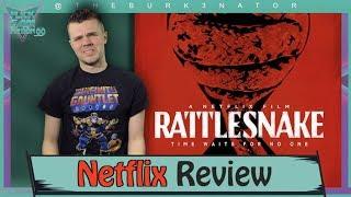 Rattlesnake Netflix Movie Review