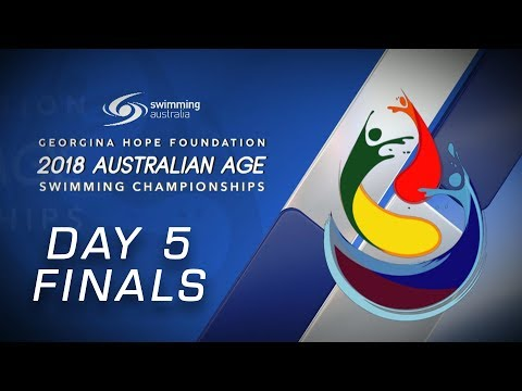 Day 5 FINALS  2018 GEORGINA HOPE FOUNDATION AUSTRALIAN AGE SWIMMING CHAMPIONSHIPS