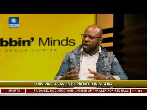 Surviving As An Entrepreneur In Nigeria Pt.1  Rubbin Minds 