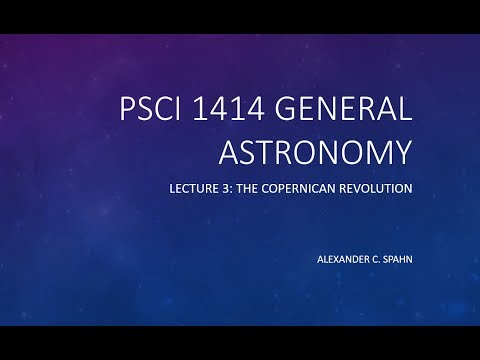 General Astronomy: Lecture 3 - The Copernican Revolution