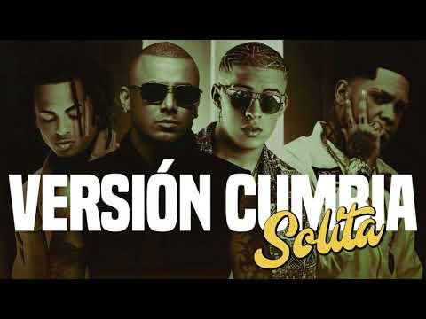 Solita (Versión Cumbia) Bad Bunny ✘Ozuna ✘Wisin ✘Almighty ✘Zeta DJ