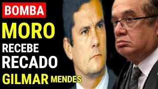 BOMBA! Gilmar Mendes manda recado a Sérgio Moro que revolta os brasileiros