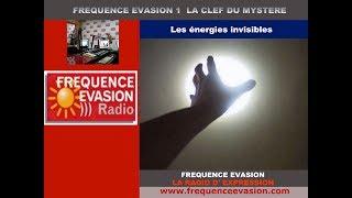LES ÉNERGIES INVISIBLES - Interview sur Fréquence Evasion