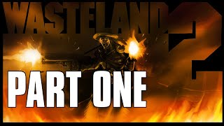 Wasteland 2 Walktrough/Gameplay Part 1 | Aces Repeaters [Introduction/Prologue]Pc Gameplay