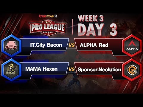 RoV Pro League Presented by TrueMove H : Week 3 Day3