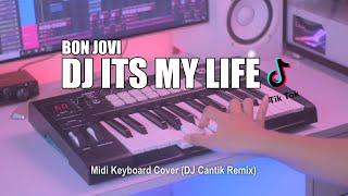 DJ Its My Life Tik Tok Remix Terbaru 2021 (DJ Cantik Remix)