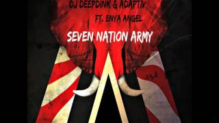 Baixar Dj Deepdink & Adaptiv Ft. Enya Angel - Seven Nation Army (Future Mix)