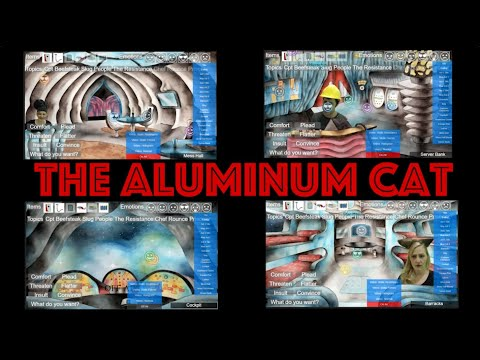 The Aluminum Cat – Documentary of Player Choices, by Escape Character