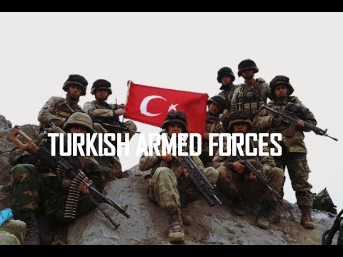 Turkish Armed Forces 2017