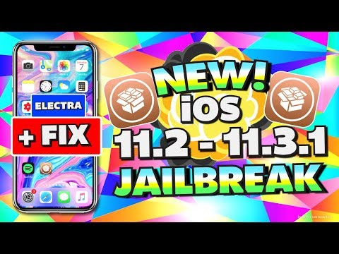How To Jailbreak iOS 11.2 – 11.3.1 With Electra + FIX ALL ERRORS (iPhone, iPad, iPod) NO COMPUTER