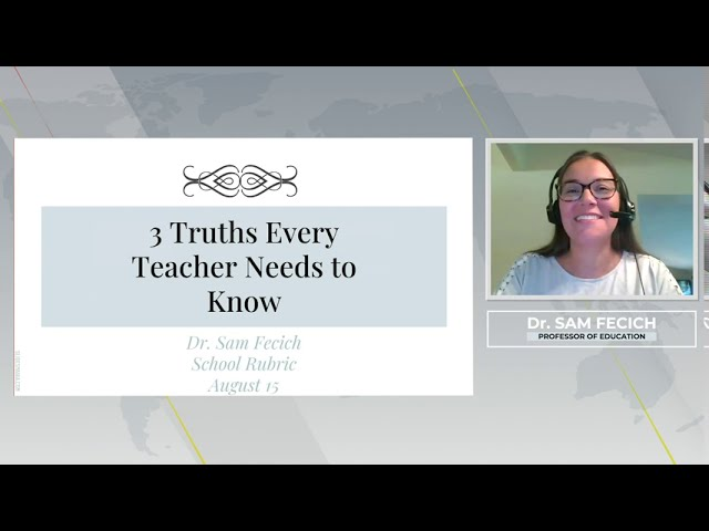 3 Truths Every Teacher Needs to Know - Dr. Samantha Fecich a School Rubric Webinar