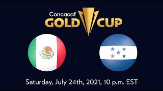 Mexico vs Honduras   Unfiltered Match Preview presented by Angry Orchard