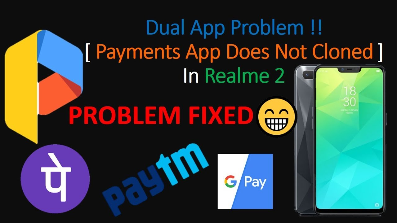 Parallel Space Problem in Realme 2 [ Paytm, PhonePe etc  Payments Apps Are  Not Cloned ]